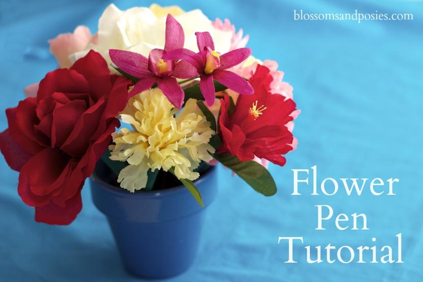 Flower Pen Tutorial - blossomsandposies.com