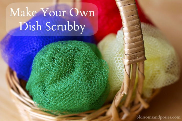 Make Your Own Dish Scrubby - Blossoms and Posies