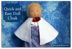 Quick and Easy Doll Cloak - BlossomsAndPosies.com