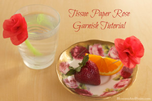 tissue paper rose garnish tutorial - blossomsandposies.com