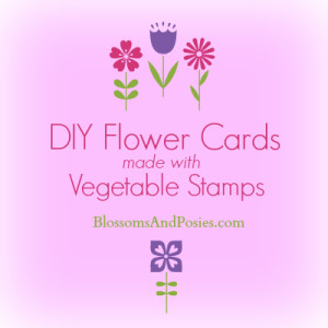 Make Your Own Flower Cards Using Vegetables! blossomsandposies.com