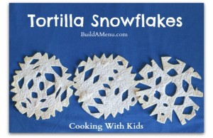 Tortilla Snowflakes make a fun snack that also encourages kids to be creative in the kitchen!